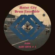 "Motor City Drum Ensemble, Raw Cuts Remix (12"")"