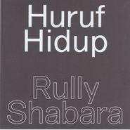 """Rully Shabara, Huruf Hidup (7"""")"""