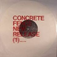 "Concrete Fence, New Release (1) (12"")"