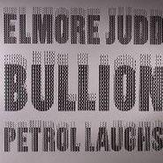 "Elmore Judd, Petrol Laughs (12"")"