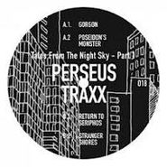"Perseus Traxx, Tales From The Night Sky Pt. 1 (12"")"