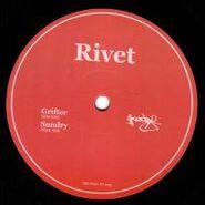 """Rivet, Grifter/Sundry Ep (12"""")"""