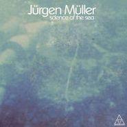 Jürgen Muller, Science Of The Sea (LP)