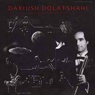 Dariush Dolat-Shahi, Electronic Music For Tar & Seh (LP)
