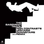 "High Contrast, The Basement Track (12"")"