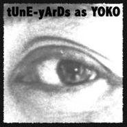 """tUnE-yArDs, Tune-Yards As Yoko [Single Sided] (10"""")"""