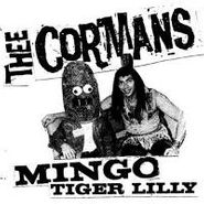 Thee Cormans, Mingo/Tiger Lilly