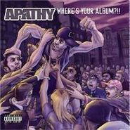 Apathy, Where's Your Album? (CD)