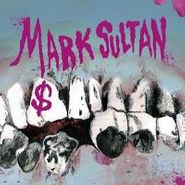 Mark Sultan, $ (CD)