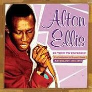 Alton Ellis, Be True To Yourself (CD)