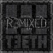 3Teeth, Remixed (CD)