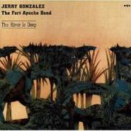 Jerry Gonzalez, River Is Deep (CD)