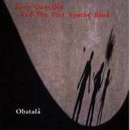 Jerry Gonzalez, Obatalà (CD)