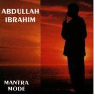 Abdullah Ibrahim, Mantra Mode (CD)
