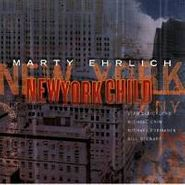 Marty Ehrlich, New York Child (CD)