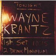 Wayne Krantz, 2 Drink Minimum (CD)