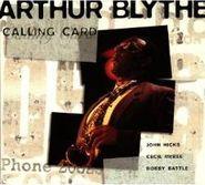 Arthur Blythe, Calling Card (CD)