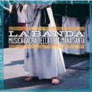 La Banda, Musica Sacra Della Settimana Santa (CD)