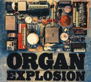 Organ Explosion, Organ Explosion (CD)