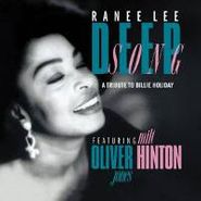 Ranee Lee, Deep Song: A Tribute To Billie Holliday (CD)