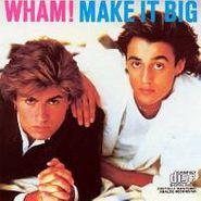 Wham!, Make It Big (CD)