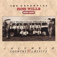 Bob Wills, The Essential Bob Wills 1935-1947