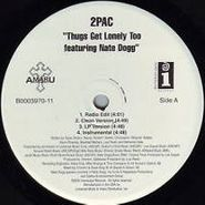 "2Pac, Thugs Get Lonely (12"")"