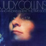 Judy Collins, Who Knows Where The Time Goes (CD)