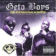Geto Boys, The Foundation
