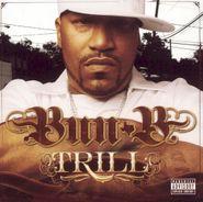 Bun B, Trill (CD)