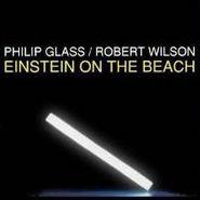 Philip Glass, Glass: Einstein On The Beach [1993 Recording] (CD)