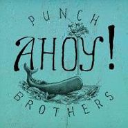 Punch Brothers, Ahoy! (LP)