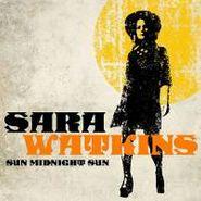 Sara Watkins, Sun Midnight Sun (LP)