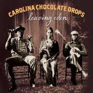 Carolina Chocolate Drops, Leaving Eden (LP)