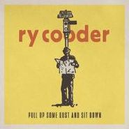 Ry Cooder, Pull Up Some Dust & Sit Down (LP)