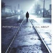 Pat Metheny, What's It All About (LP)