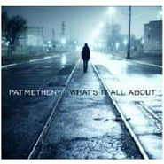 Pat Metheny, What's It All About (CD)