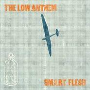 The Low Anthem, Smart Flesh (LP)