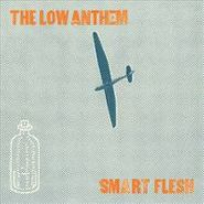 The Low Anthem, Smart Flesh (CD)