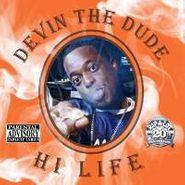Devin The Dude, Hi Life (CD)