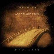 Pat Metheny, Upojenie (CD)