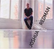Joshua Redman, Compass (CD)
