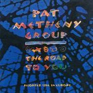 Pat Metheny Group, The Road To You (CD)