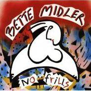 Bette Midler, No Frills (CD)