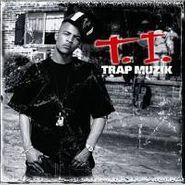 T.I., Trap Muzik (CD)
