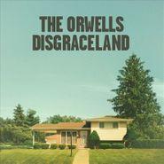 The Orwells, Disgraceland (LP)