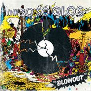 The So So Glos, Blowout (CD)