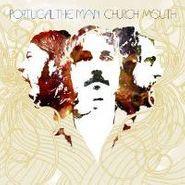 Portugal. The Man, Church Mouth (LP)