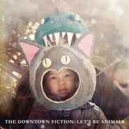 The Downtown Fiction, Let's Be Animals (CD)