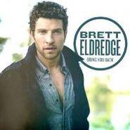 Brett Eldredge, Bring You Back (CD)